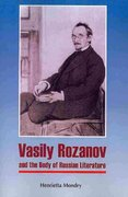 Vasily Rozanov and the Body of Russian Literature 0 9780893573706 0893573701
