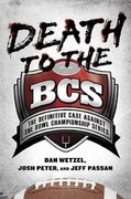Death to the BCS 0 9781592405701 1592405703