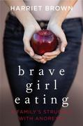 Brave Girl Eating 0 9780061725470 0061725471