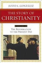 Story of Christianity: Volume 2 1st Edition 9780062010759 0062010751
