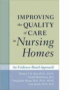 Improving the Quality of Care in Nursing Homes 1st edition 9780801897184 0801897181