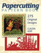 Papercutting Pattern Book 0 9780811705752 0811705757