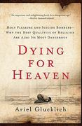 Dying for Heaven 0 9780061430824 006143082X
