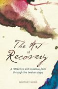 The Art of Recovery 1st Edition 9781615662579 161566257X