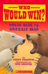 Polar Bear vs. Grizzly Bear 1st Edition 9780545175722 0545175720