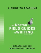 A Guide to Teaching the Norton Field Guides to Writing 2nd edition 9780393934694 0393934691
