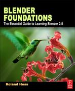 Blender Foundations 1st Edition 9780240814308 0240814304