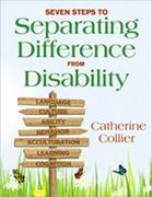 Seven Steps to Separating Difference From Disability 1st Edition 9781412971607 1412971608