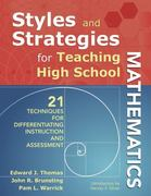 Styles and Strategies for Teaching High School Mathematics 1st Edition 9781412968355 1412968356
