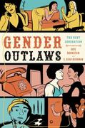 Gender Outlaws: The Next Generation 1st Edition 9781580053082 1580053084