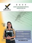 GACE Early Childhood Special Education 004 1st edition 9781607870616 1607870614