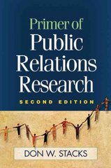 Primer of Public Relations Research 2nd Edition 9781593855956 1593855958