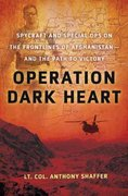 Operation Dark Heart 1st Edition 9781429965194 1429965193