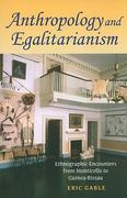 Anthropology and Egalitarianism 0 9780253222756 0253222753