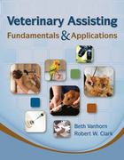 Veterinary Assisting Fundamentals & Applications 1st edition 9781435453876 1435453875