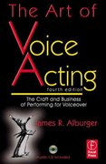 The Art of Voice Acting 4th Edition 9780080958989 0080958982
