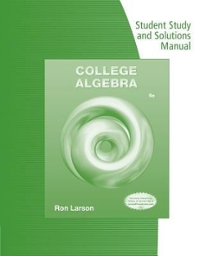 Student Study and Solutions Manual for Larson/Hostetler's College Algebra 8th edition 9780538738385 0538738383