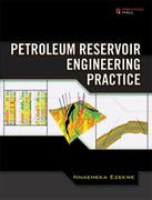 Petroleum Reservoir Engineering Practice 1st edition 9780137152834 0137152833