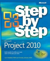 Microsoft Project 2010 Step by Step 1st Edition 9780735626959 0735626952
