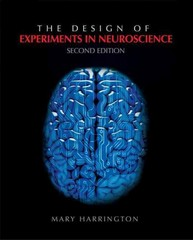 The Design of Experiments  in Neuroscience 2nd Edition 9781412974325 1412974321