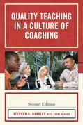 Quality Teaching in a Culture of Coaching 2nd edition 9781607096337 1607096331