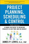 Project Planning, Scheduling, and Control 5th Edition 9780071746526 0071746528