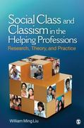 Social Class and Classism in the Helping Professions 0 9781412972512 1412972515