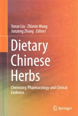 Dietary Chinese Herbs 1st Edition 9783211994481 3211994483
