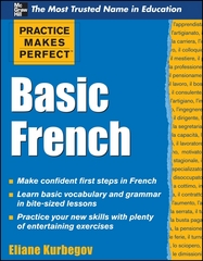 Practice Makes Perfect Basic French 1st Edition 9780071634694 007163469X
