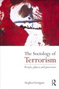 The Sociology of Terrorism 1st Edition 9780415572668 0415572665