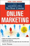 The McGraw-Hill 36-Hour Course: Online Marketing 1st Edition 9780071743860 0071743863