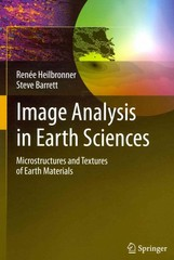 Image Analysis in Earth Sciences 0 9783642103421 3642103421