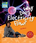 Why Does Electricity Flow? Level 6 Factbook 0 9780521137485 0521137489