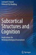 Subcortical Structures and Cognition 1st edition 9780387848679 0387848673