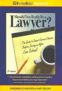 Should You Really Be a Lawyer 2nd edition 9780940675612 0940675617