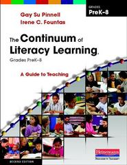 The Continuum of Literacy Learning, Grades Prek-8 2nd edition 9780325028804 032502880X