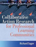 Collaborative Action Research for Professional Learning Communities 0 9781935249610 1935249614