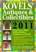 Kovels' Antiques and Collectibles Price Guide 2011 43rd edition 9781579128531 157912853X