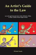 An Artist's Guide to the Law 1st Edition 9781585103560 158510356X