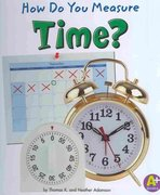 How Do You Measure Time? 0 9781429644594 1429644591