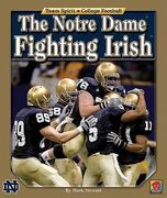 The Notre Dame Fighting Irish 0 9781599532790 1599532794