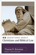 40 Questions about Christians and Biblical Law 0 9780825438912 0825438918