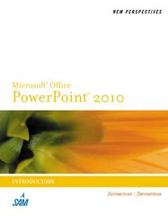 New Perspectives on Microsoft PowerPoint 2010, Introductory 1st Edition 9780538753739 0538753730