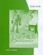 Study Guide for Siegel/Welsh's Juvenile Delinquency: The Core 4th edition 9780495812616 0495812617