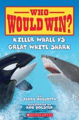 Killer Whale vs. Great White Shark 1st Edition 9780545160759 0545160758