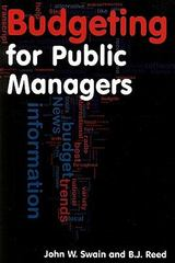 Budgeting for Public Managers 1st Edition 9780765620507 0765620502