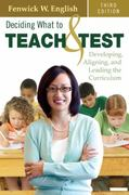 Deciding What to Teach and Test 3rd Edition 9781412960137 1412960134