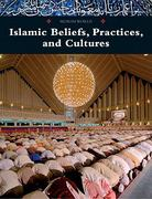 Islamic Beliefs, Practices, and Cultures 0 9780761479260 0761479260