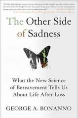 The Other Side of Sadness 1st Edition 9780465021901 0465021905