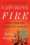 Catching Fire 1st Edition 9780465020416 0465020410